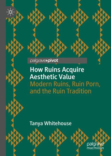 Cover of 'How Ruins Acquire Aesthetic Value'