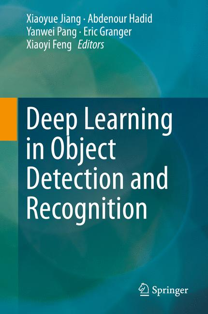 Cover of 'Deep Learning in Object Detection and Recognition'