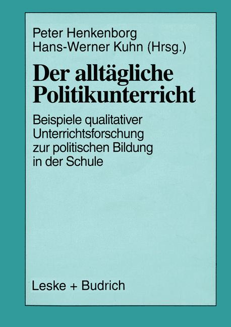 Cover of 'Der alltägliche Politikunterricht'