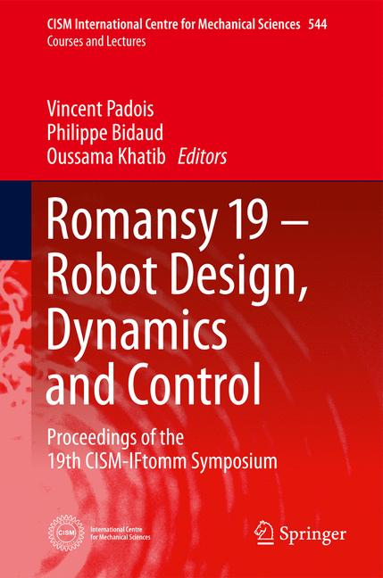 Cover of 'Romansy 19 - Robot Design, Dynamics and Control'