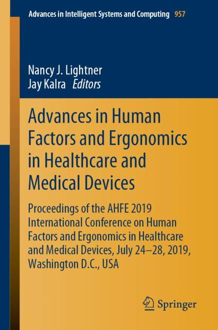 Cover of 'Advances in Human Factors and Ergonomics in Healthcare and Medical Devices'
