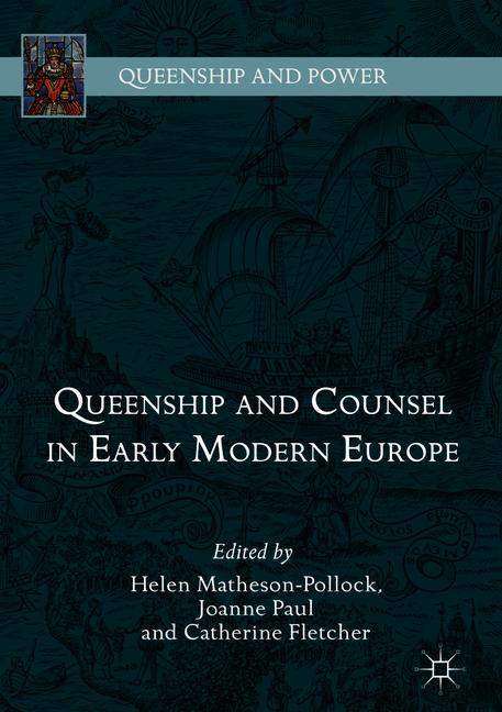 Cover of 'Queenship and Counsel in Early Modern Europe'
