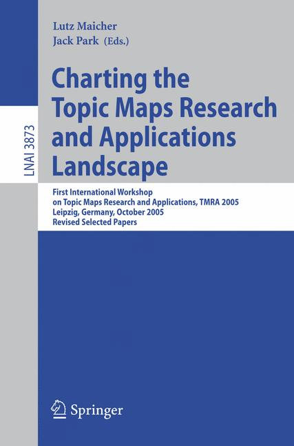Cover of 'Charting the Topic Maps Research and Applications Landscape'