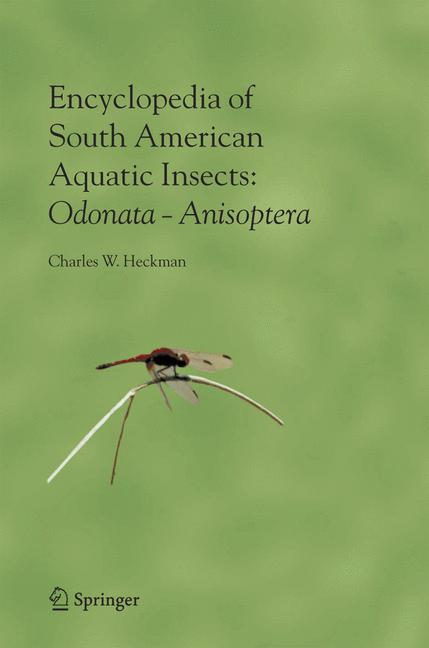 Cover of 'Encyclopedia of South American aquatic insects. illustrated keys to known families, genera, and species in South America'