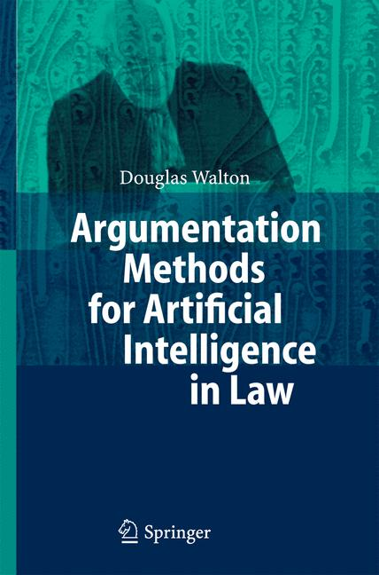 Cover of 'Argumentation methods for artificial intelligence in law'