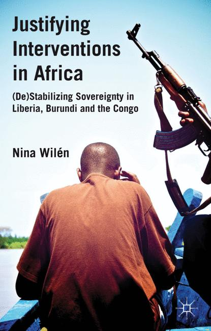 Cover of 'Justifying Interventions in Africa'