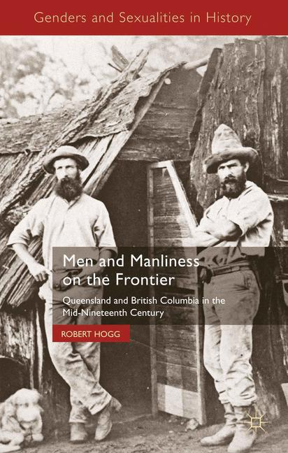 Cover of 'Men and Manliness on the Frontier'