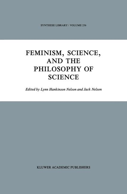 Cover of 'Feminism, Science, and the Philosophy of Science'