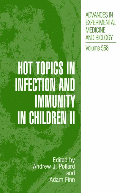 Cover of 'Hot Topics in Infection and Immunity in Children II'