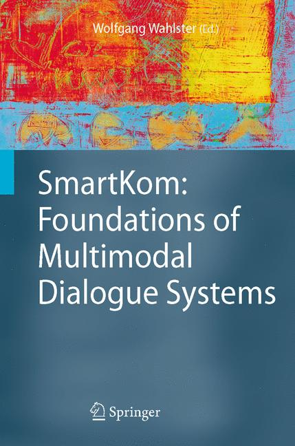 Cover of 'SmartKom: Foundations of Multimodal Dialogue Systems'