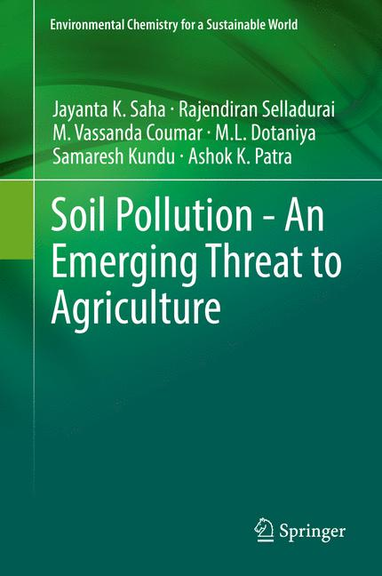 Cover of 'Soil Pollution - An Emerging Threat to Agriculture'