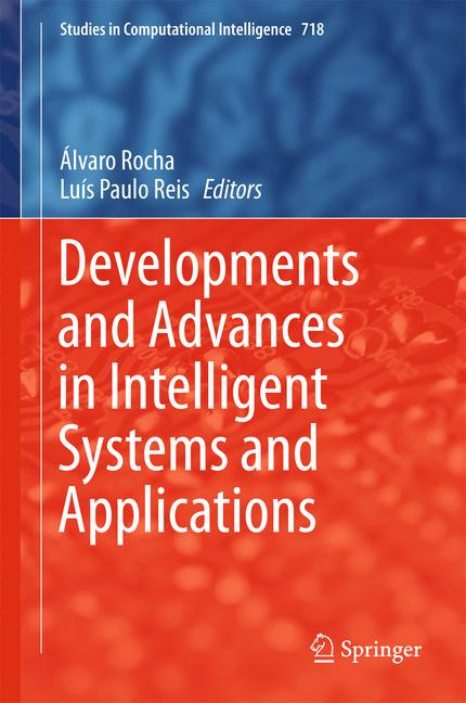 Cover of 'Developments and Advances in Intelligent Systems and Applications'
