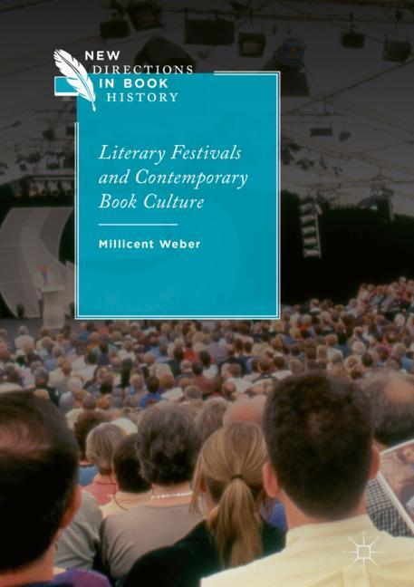 Cover of 'Literary Festivals and Contemporary Book Culture'