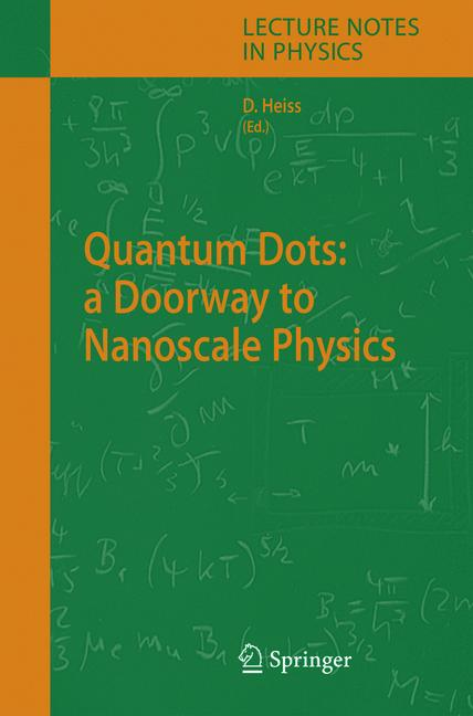 Cover of 'Quantum Dots: a Doorway to Nanoscale Physics'