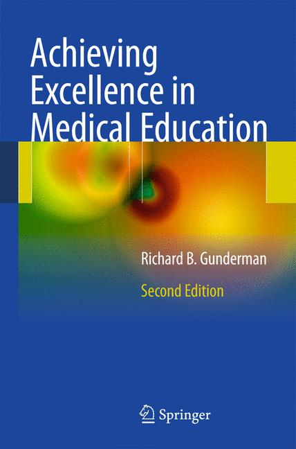 Cover of 'Achieving excellence in medical education'