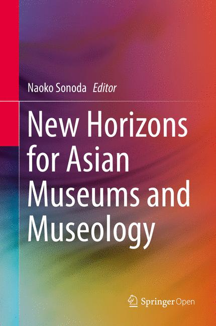 Cover of 'New Horizons for Asian Museums and Museology'