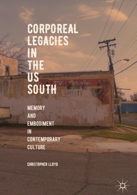 Cover of 'Corporeal Legacies in the US South'