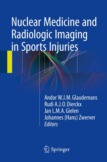 Cover of 'Nuclear Medicine and Radiologic Imaging in Sports Injuries'