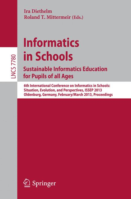 Cover of 'Informatics in Schools. Sustainable Informatics Education for Pupils of all Ages'