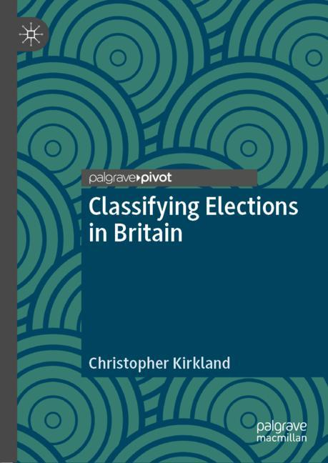 Cover of 'Classifying Elections in Britain'