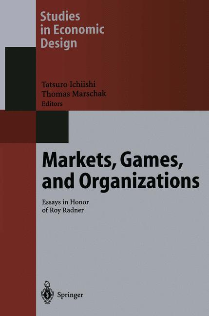 Cover of 'Markets, Games, and Organizations'