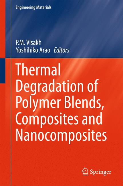 Cover of 'Thermal Degradation of Polymer Blends, Composites and Nanocomposites'