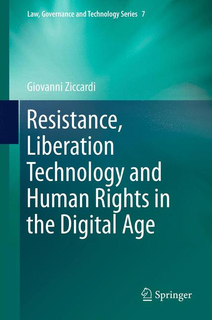 Cover of 'Resistance, Liberation Technology and Human Rights in the Digital Age'
