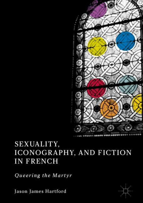 Cover of 'Sexuality, Iconography, and Fiction in French'