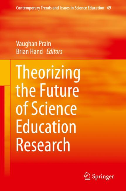 Cover of 'Theorizing the Future of Science Education Research'