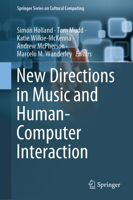Cover of 'New Directions in Music and Human-Computer Interaction'