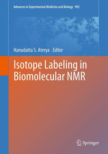 Cover of 'Isotope labeling in Biomolecular NMR'