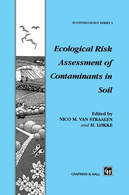 Cover of 'Ecological Risk Assessment of Contaminants in Soil'