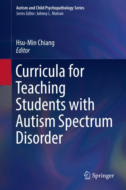 Cover of 'Curricula for Teaching Students with Autism Spectrum Disorder'