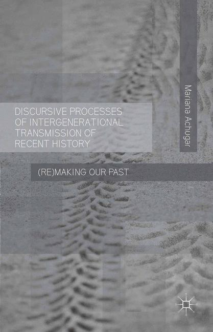 Cover of 'Discursive Processes of Intergenerational Transmission of Recent History'