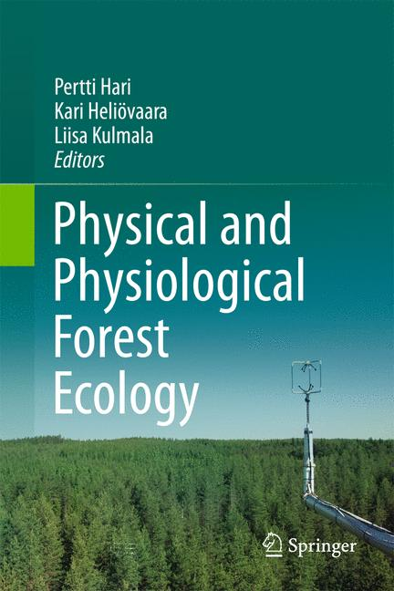 Cover of 'Physical and Physiological Forest Ecology'
