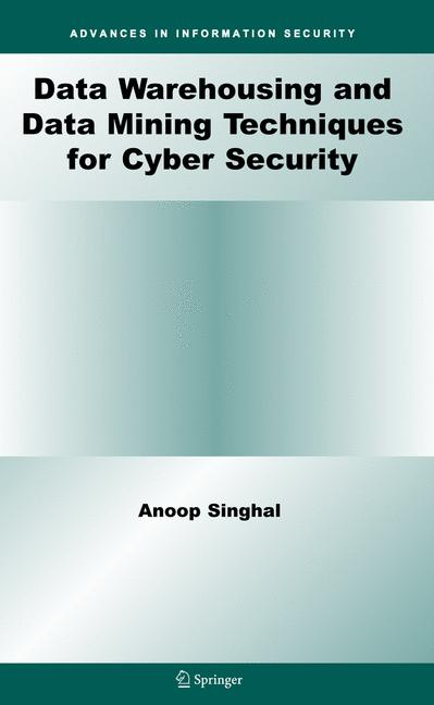 Cover of 'Data Warehousing and Data Mining Techniques for Cyber Security'