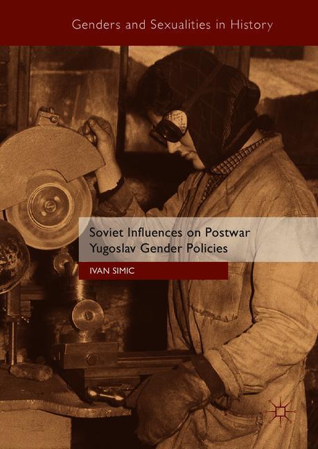 Cover of 'Soviet Influences on Postwar Yugoslav Gender Policies'