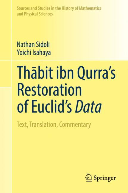 Cover of 'Thābit ibn Qurra's Restoration of Euclid's Data'