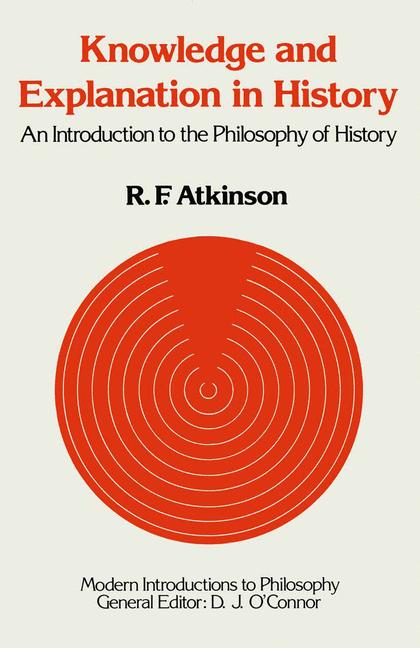 Cover of 'Knowledge and Explanation in History'
