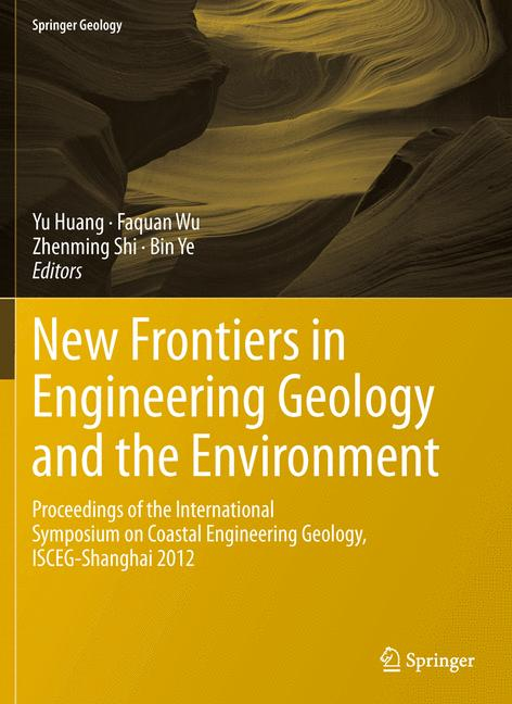 Cover of 'New Frontiers in Engineering Geology and the Environment'