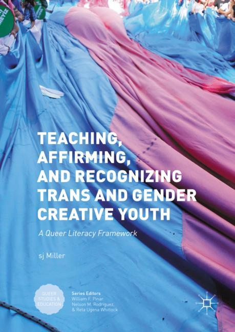 Cover of 'Teaching, Affirming, and Recognizing Trans and Gender Creative Youth'