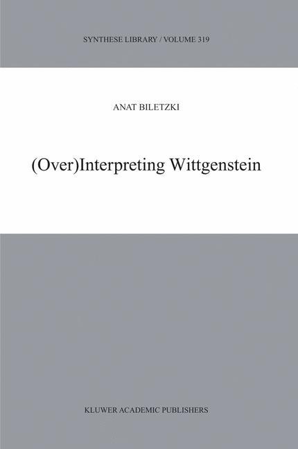 Cover of '(Over)Interpreting Wittgenstein'