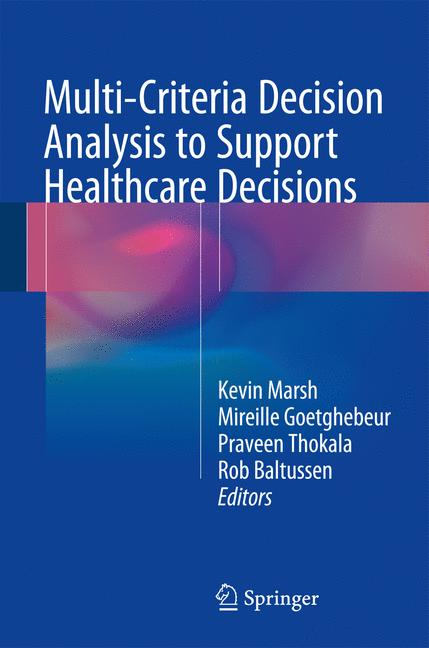Cover of 'Multi-Criteria Decision Analysis to Support Healthcare Decisions'