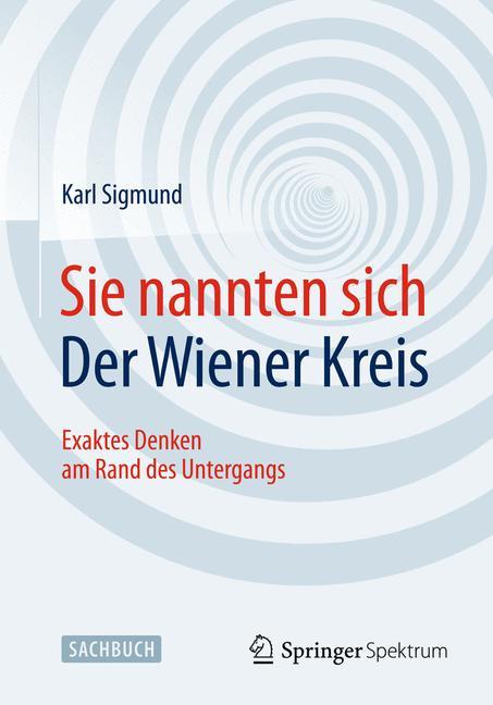Cover of 'Sie nannten sich Der Wiener Kreis'