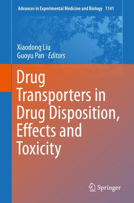 Cover of 'Drug Transporters in Drug Disposition, Effects and Toxicity'