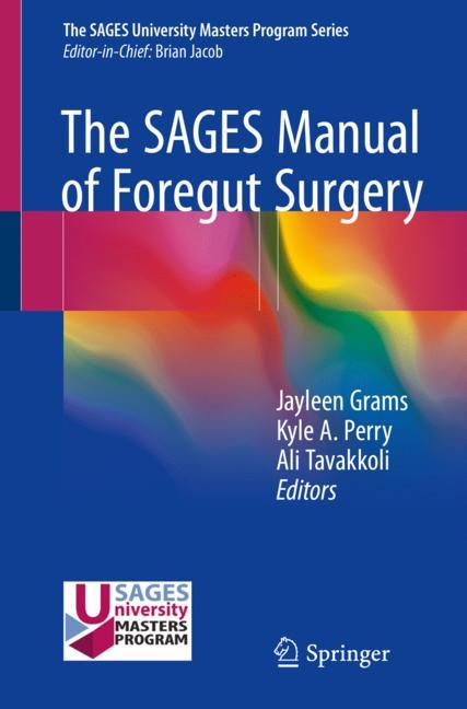 Cover of 'The SAGES Manual of Foregut Surgery'