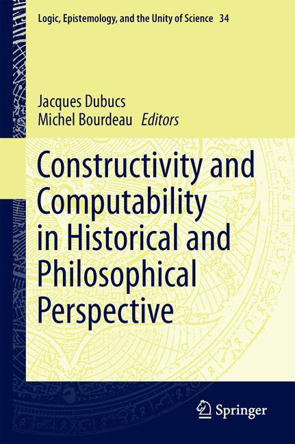 Cover of 'Constructivity and Computability in Historical and Philosophical Perspective'