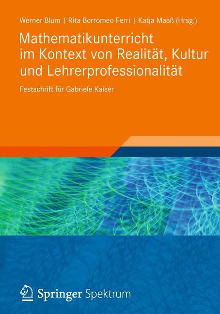 Cover of 'Mathematikunterricht im Kontext von Realität, Kultur und Lehrerprofessionalität'