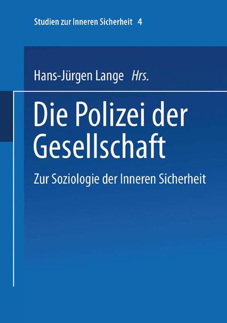 Cover of 'Die Polizei der Gesellschaft'