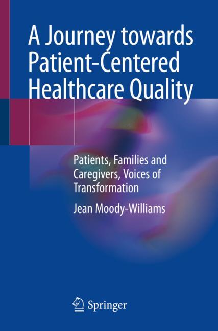 Cover of 'A Journey towards Patient-Centered Healthcare Quality'